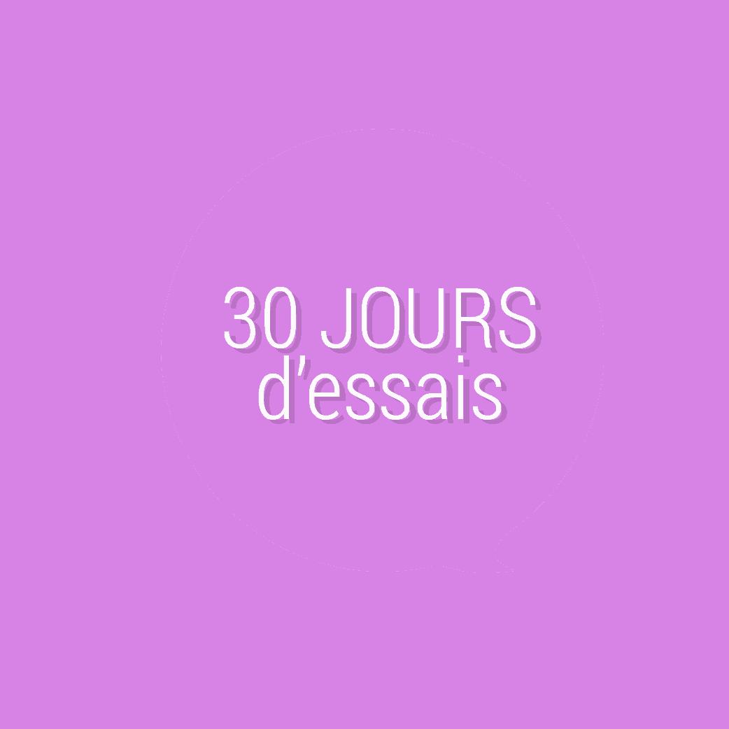 30 jours d'essais